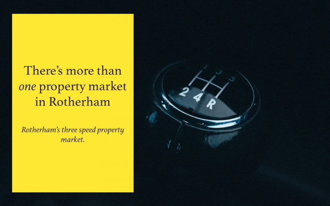 There's more than one property market in Rotherham