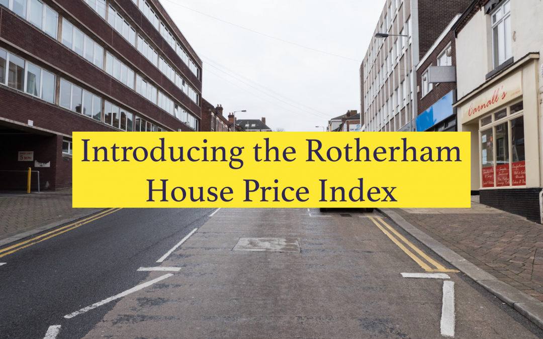 Introducing the Rotherham House Price Index