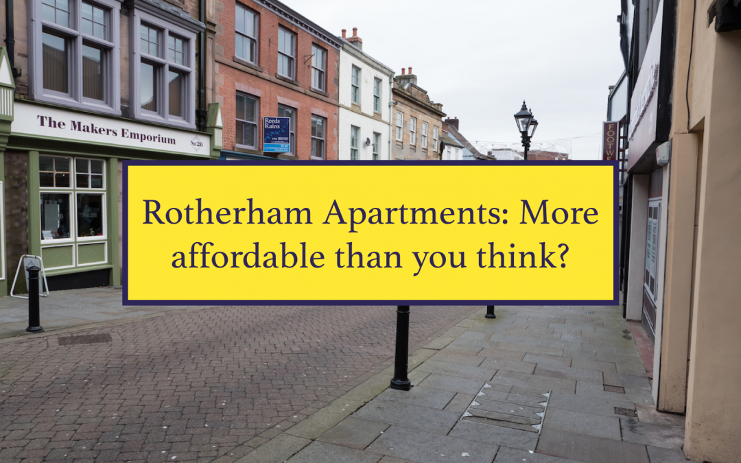 Rotherham Apartments: More affordable than you think?