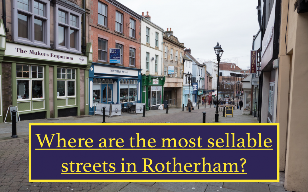 The most sellable streets in Rotherham…